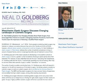 Dr. Goldberg discusses public perception of plastic surgery.